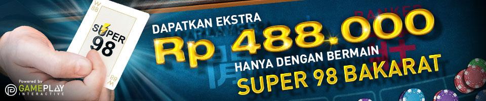 Bonus Super 98 Bakarat